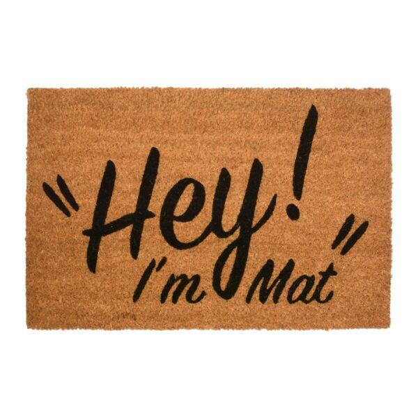 Hey I'm Mat Funny Coir Doormat