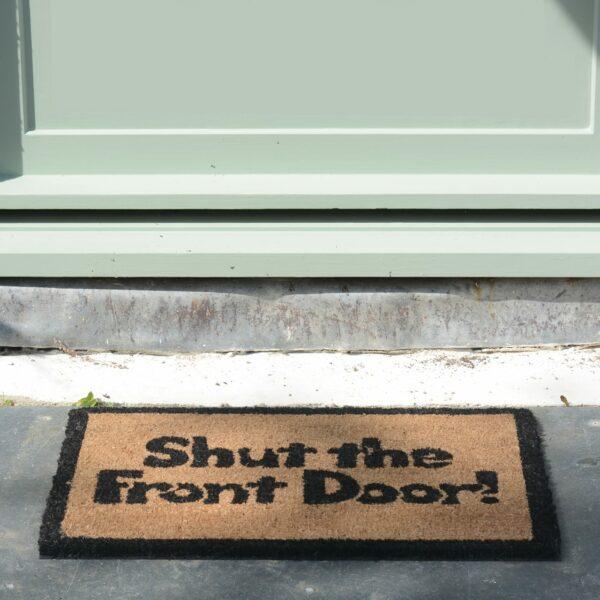 Shut The Front Door Doormat 5